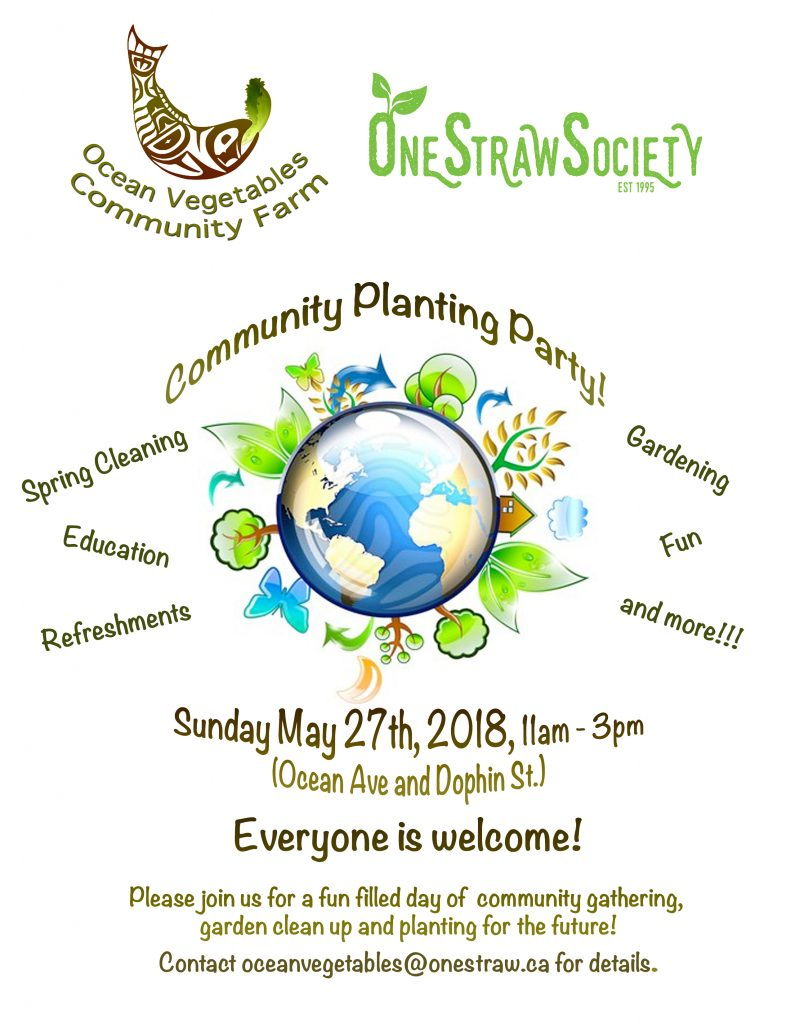 Ocean Vegetables Community Planting Party and Spring Clean up @ Ocean Vegetables Community Garden | Sechelt | British Columbia | Canada